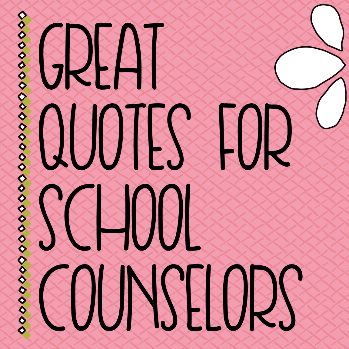 Quotes | Guidance Lessons | College counseling, School counseling