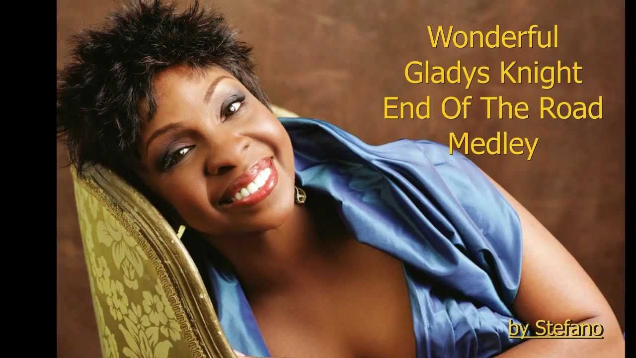 Wonderful Gladys Knight End Of The Road Medley Live Gladys Knight Singer Women In Music