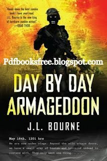 Day by day armageddon by jl bourne free pdf books books and day by day armageddon by jl bourne free pdf books fandeluxe Image collections