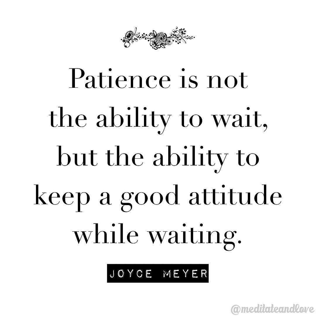 Patience is a great virtue #meditateandlove | Spiritual ...