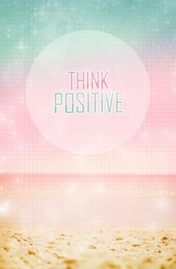 Im Positive I Wont Always Think Positive