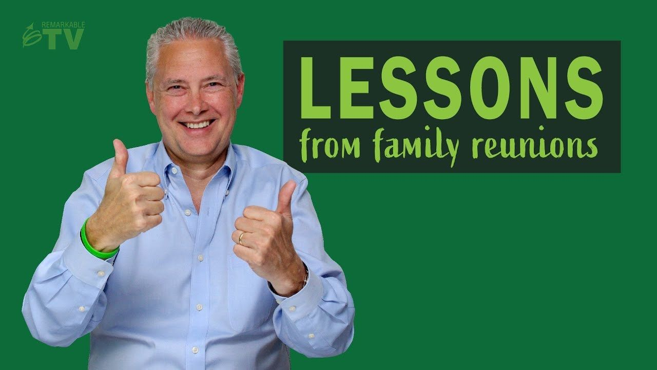 Lessons from Family Reunions [5 Lessons] Tv episodes