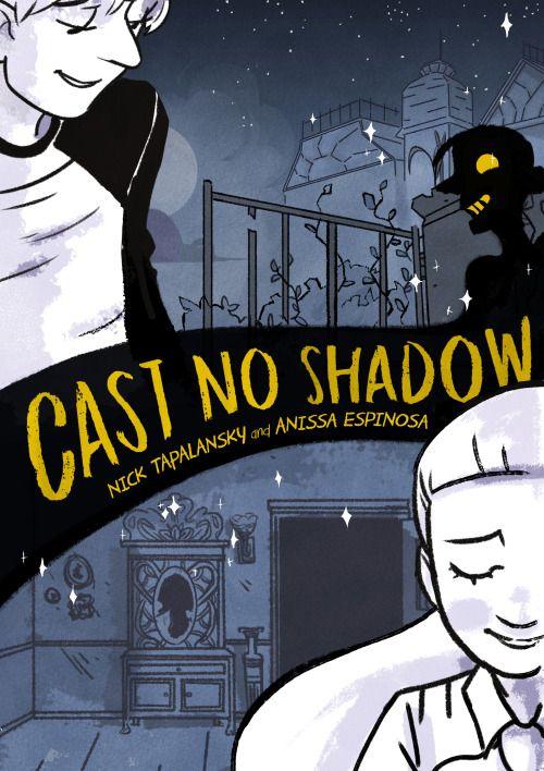 Cast No Shadow by Nick Tapalansky and Anissa Espinosa, 224