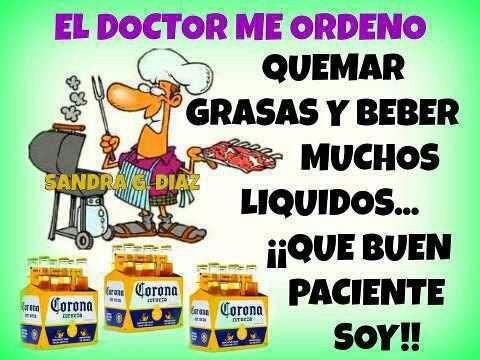 Doctor Me Ordeno Quemar Grasa Y Beber Liquido Chistes