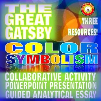 The Great Gatsby Color Symbolism Bundle Collaboration Powerpoint