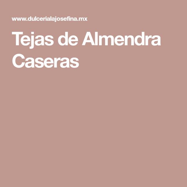 Tejas de Almendra Caseras