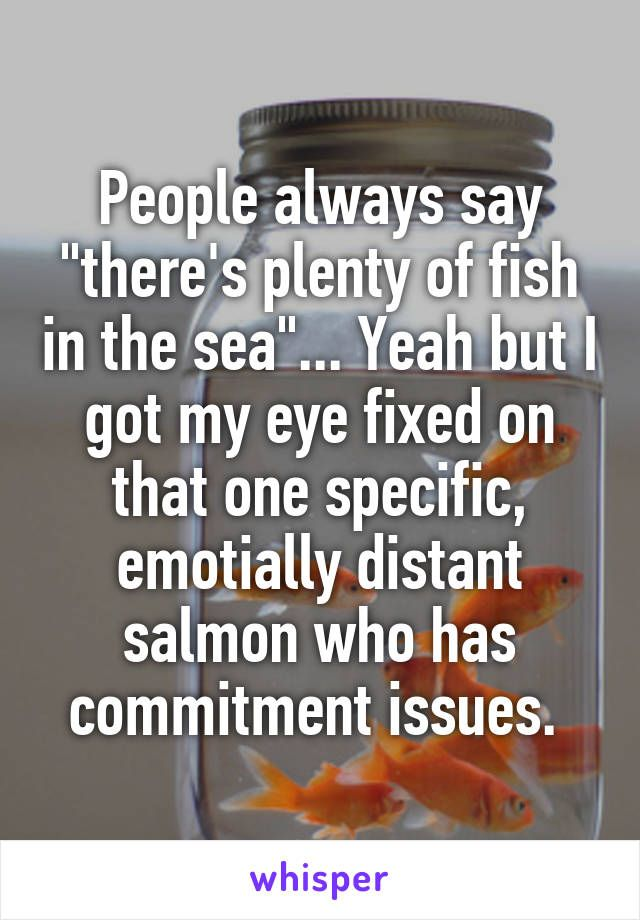 Plenty of fish in sea dating