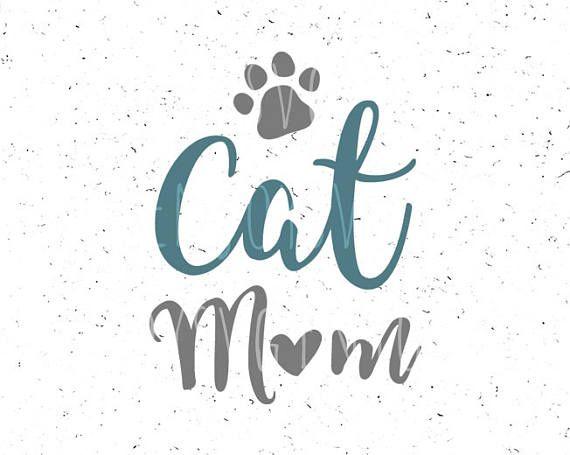 Cat Svg Cat Mom Svg Cat Mom Svg File Kitten Svg Lover Cat Svg Etsy In 2020 Cat Mom Mom Etsy Svg