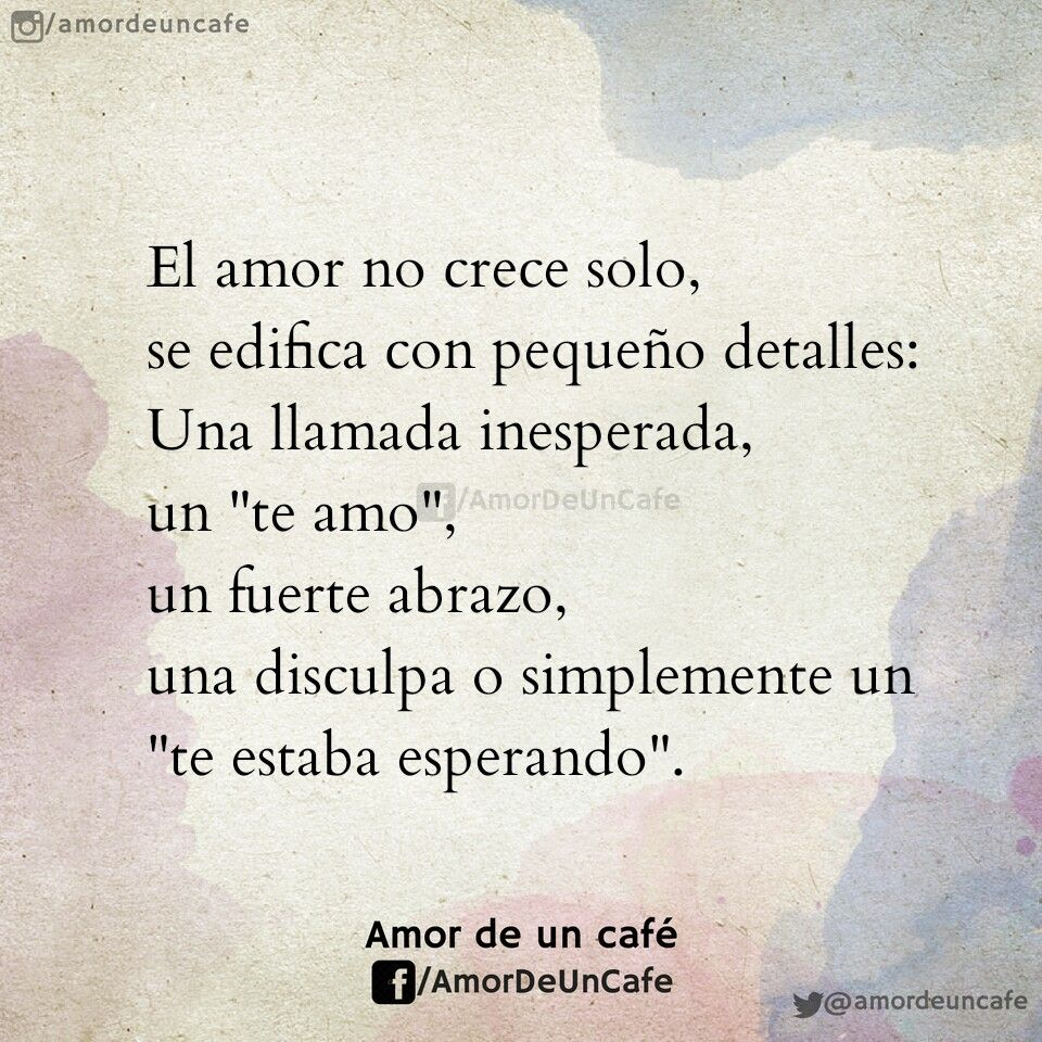 Pin De Amor De Un Cafe En Frases Celebres Pinterest Love