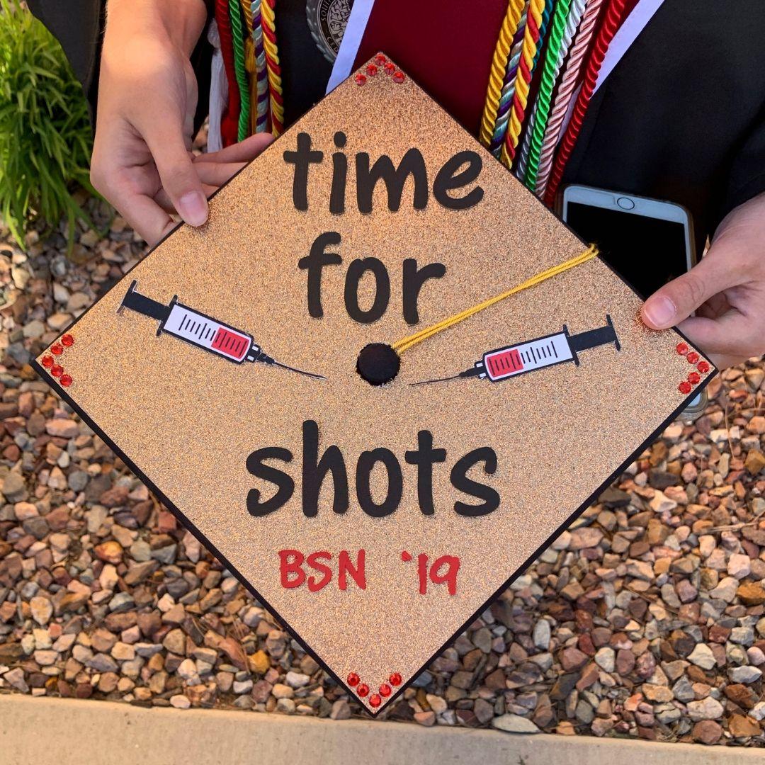 """Time For Shots"", Nursing, BSN, RN, Graduation Cap"