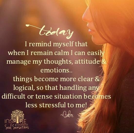 Today I Remind Myself Positivity My Emotions Motivational Words