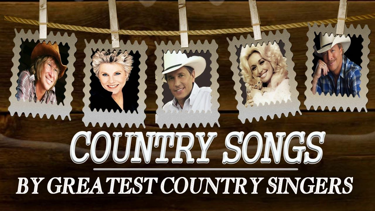 Best Country Songs By Greatest Country Singers - Old Classic Country ...