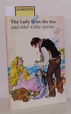 Lady from the Sea and Other Celtic Stories, Michael West / Margaret J Miller