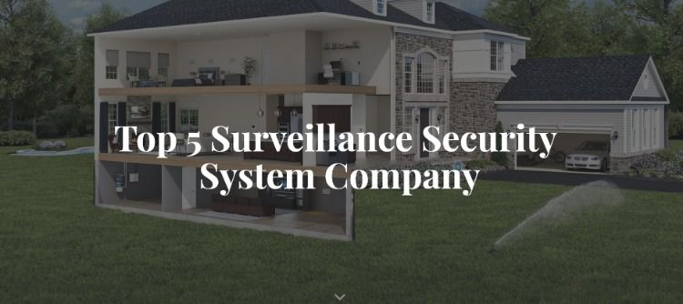 Top 5 Surveillance Security System Company Name Best Home Security Camera Best Home Security System Security Cameras For Home