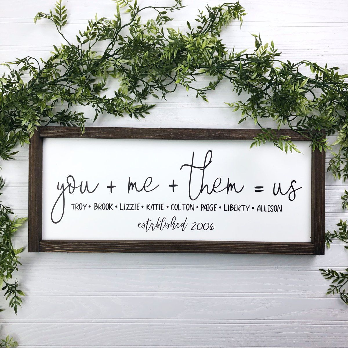Family Sign You + Me + Them = Us