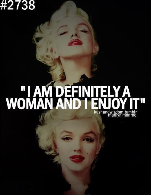 Love being a woman...