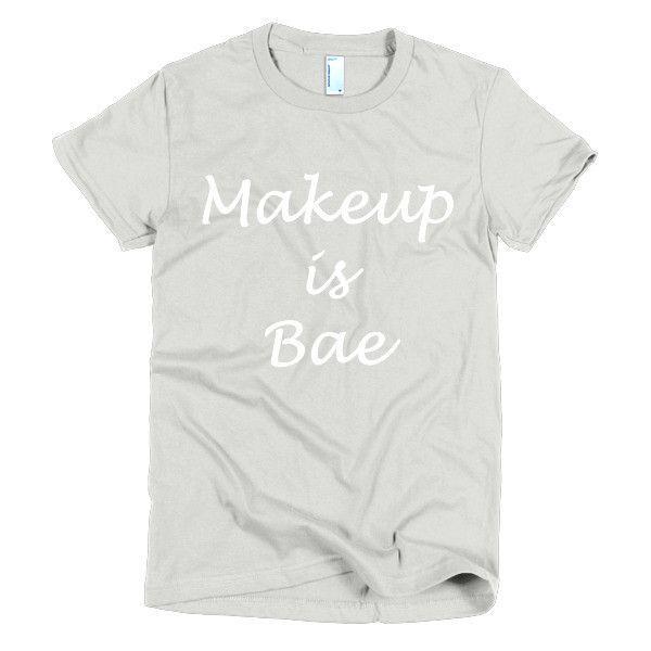Makeup Is Bae
