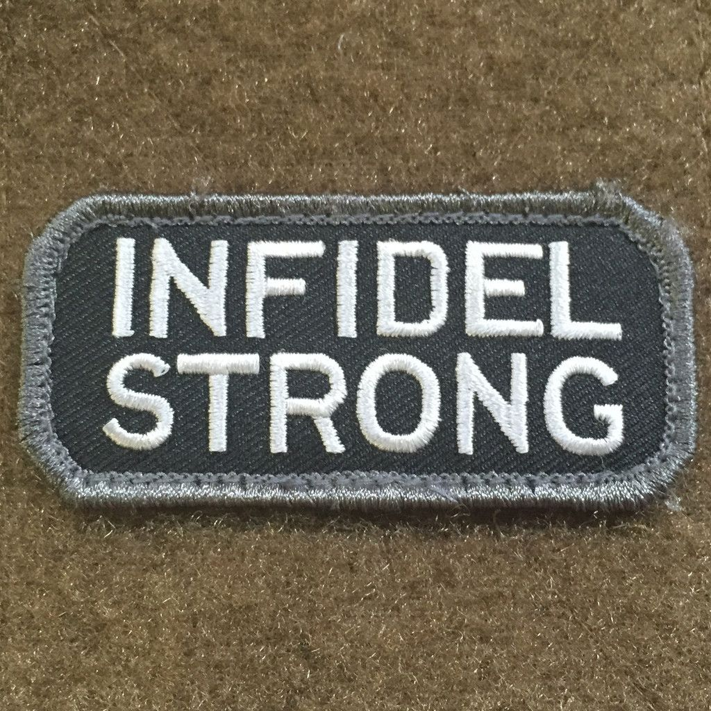 Infidel Strong.