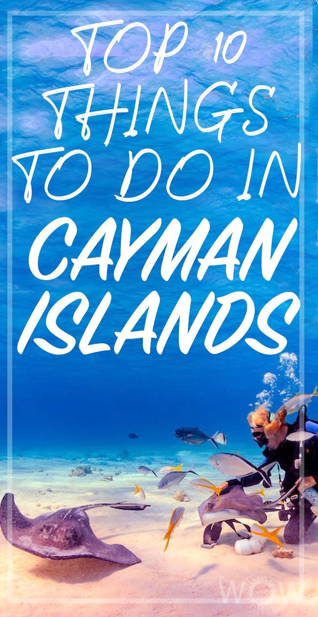 Top 8 Things To Do In Cayman Islands In 2020