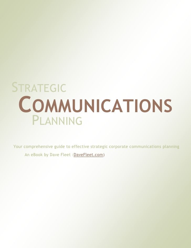 StrategicCommunicationsPlanningAFreeEbook By Dave Fleet Via