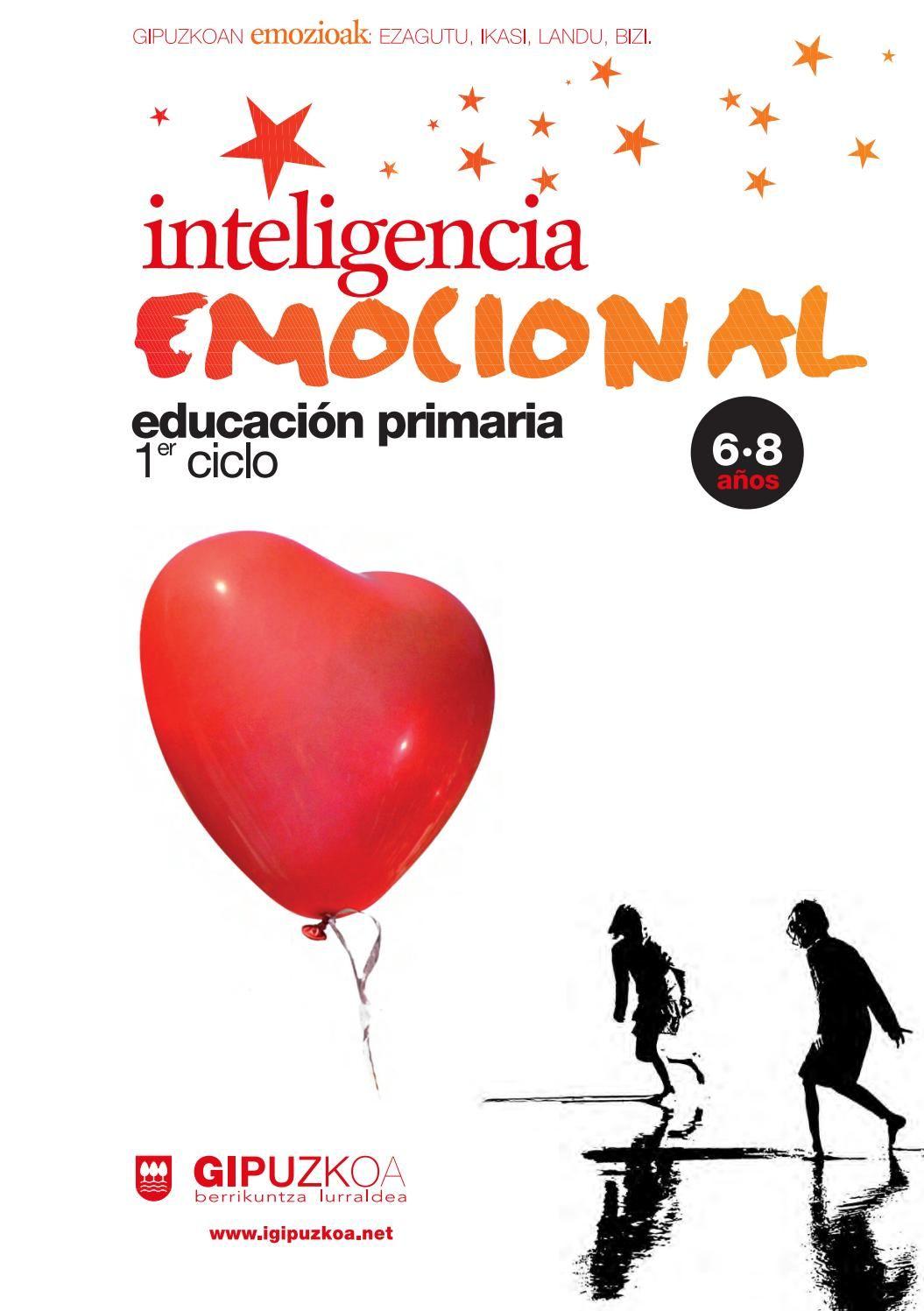 Primaria 6 8 años  Este es un programa práctico y orientativo, así como transversal, para el desarrollo de la Inteligencia emocional desde la acción tutorial.
