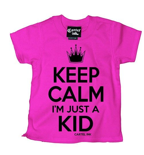Kid's Keep Calm I'm Just a Kid Tee by Cartel Ink #inkedshop #keepcalm #justakid #kidstee #kids #tee