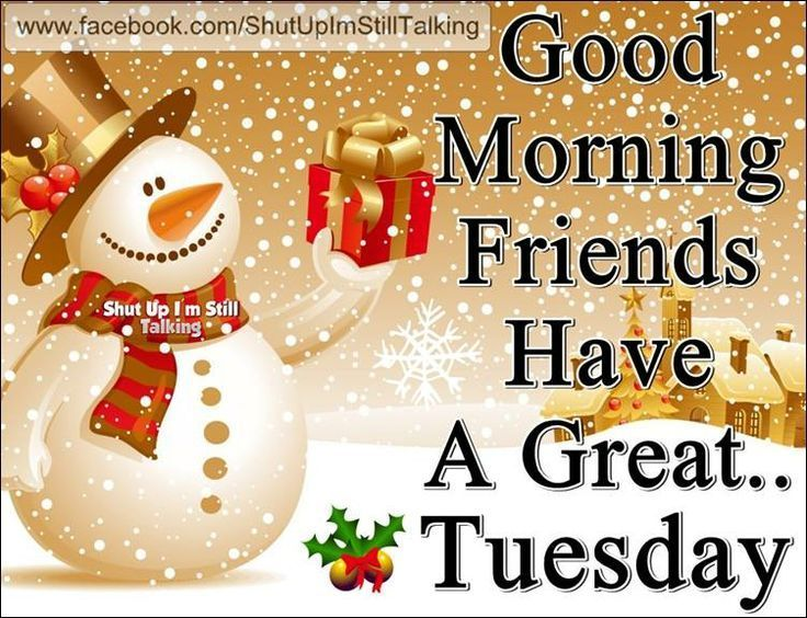 Good Morning Tuesday Quotes Quote Days Of The Week Christmas Good