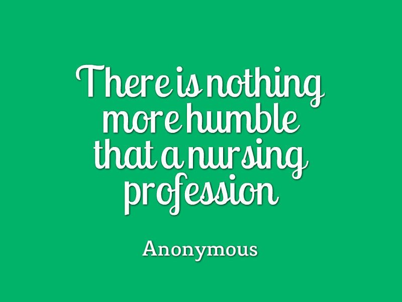 15 Amazing Nursing Quotes Of All Time Nurse Quotes Nurse Quotes
