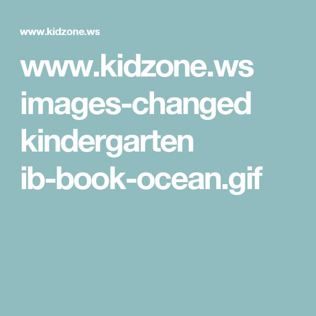 www.kidzone.ws images-changed kindergarten ib-book-ocean.gif ...