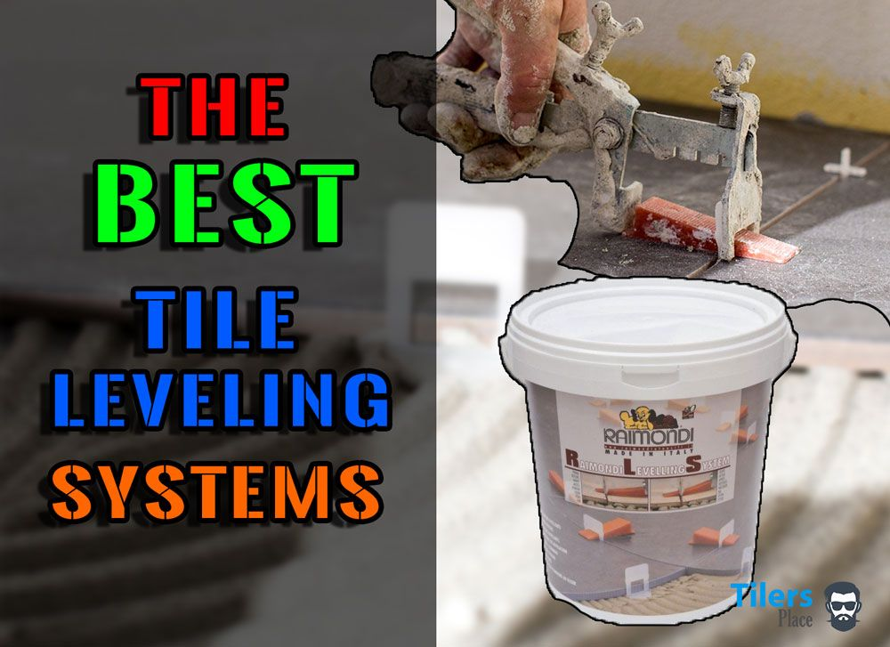 Best Tile Leveling System For 2019 Stop Lipping With Tile Leveling Clips Tiling Tools Tile Leveling System Tiles Tiling Tools