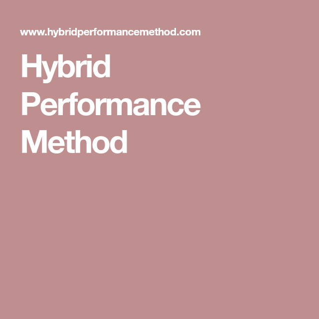 Hybrid Performance Method >> Hybrid Performance Method Training Workout