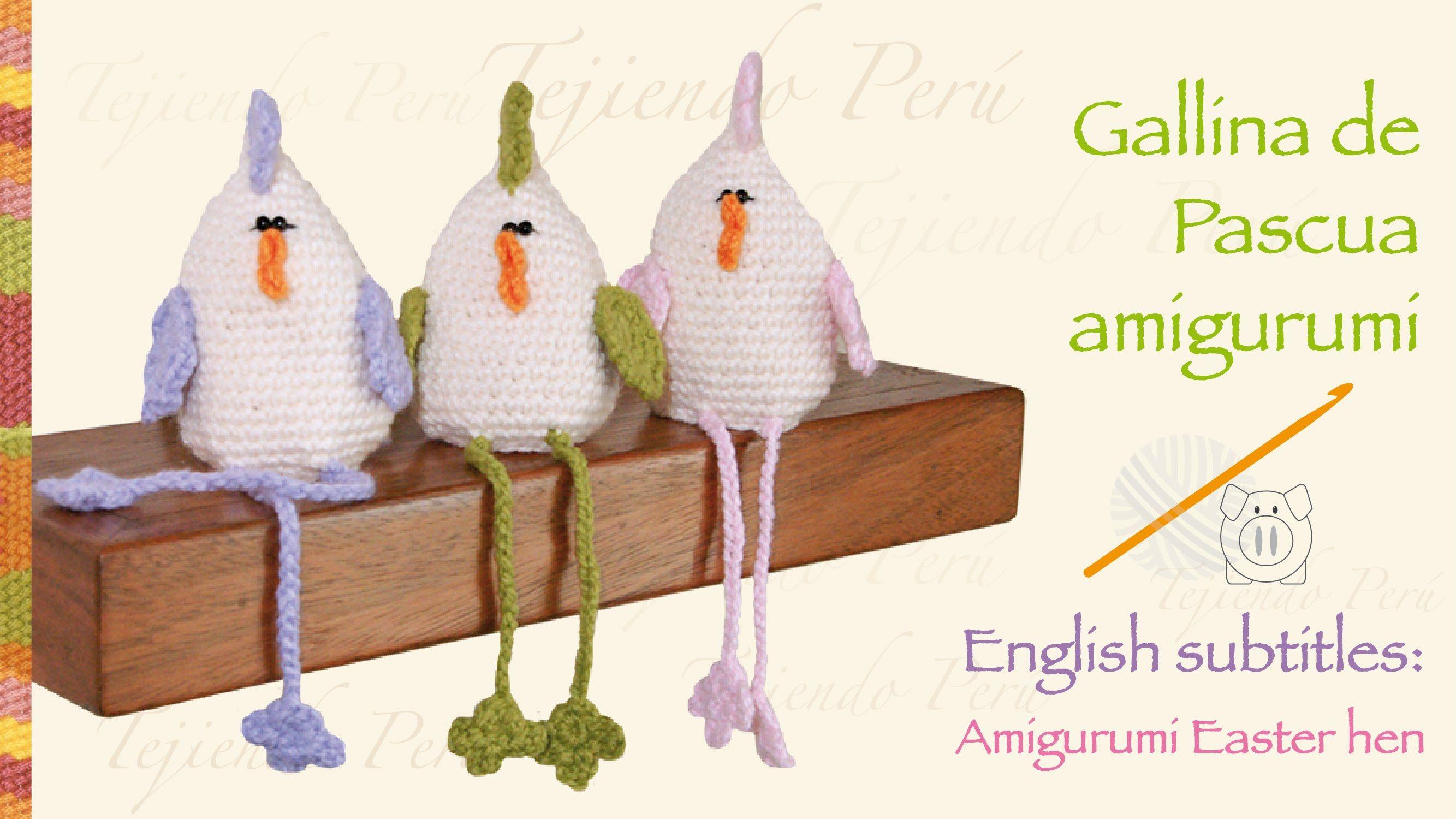 Paso a paso gallina de pascua tejida a crochet amigurumi / English ...