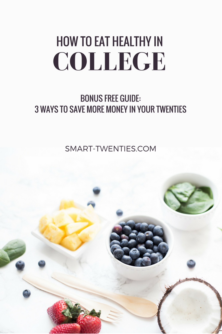 Want To Eat Healthy In College? Need Tips And Advice On How To Save Money