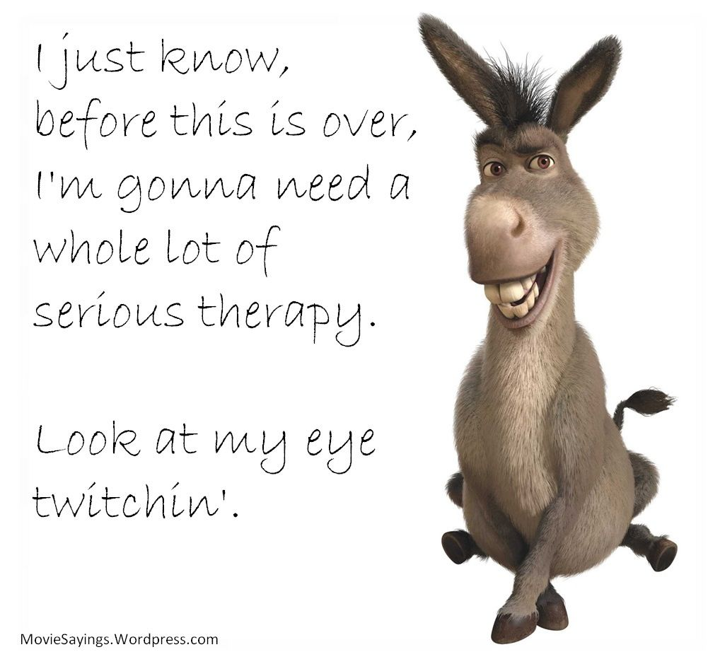 I Love Donkey Movie Quotes Funny Disney Senior Quotes Senior Quotes Funny