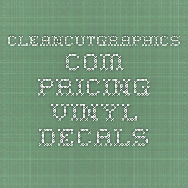 Cleancutgraphicscom Pricing Vinyl Decals Silhouette Cameo Ideas - Vinyl decal pricing