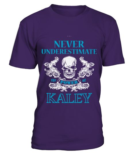 # KALEY NEVER UNDERESTIMATE .  KALEY NEVER UNDERESTIMATE  A GIFT FOR THE SPECIAL PERSON  It's a unique tshirt, with a special name!   HOW TO ORDER:  1. Select the style and color you want:  2. Click Reserve it now  3. Select size and quantity  4. Enter shipping and billing information  5. Done! Simple as that!  TIPS: Buy 2 or more to save shipping cost!   This is printable if you purchase only one piece. so dont worry, you will get yours.   Guaranteed safe and secure checkout via:  Paypal…
