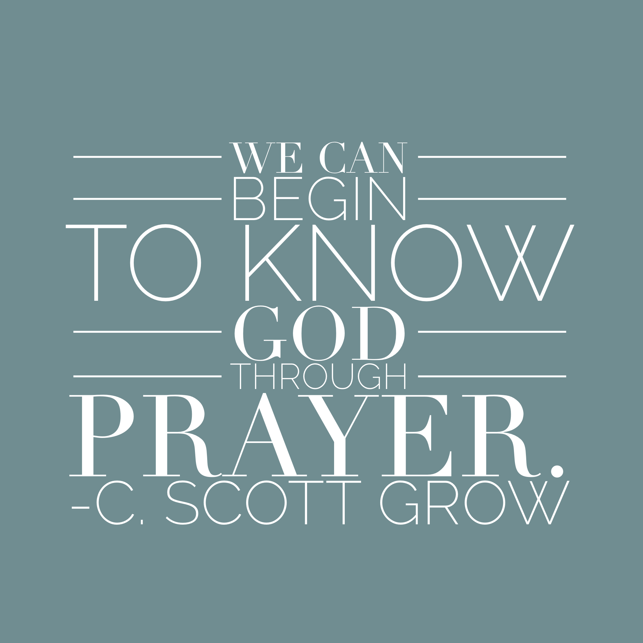 Religious Motivational Quotes Ldsquotes Ldsconf We Can Begin To Know God Through Prayer