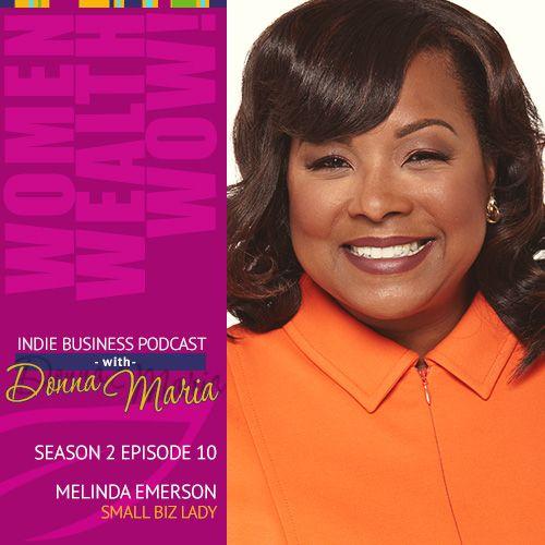 Season 2, Episode 10: 'Women, Wealth And Wow' With Melinda