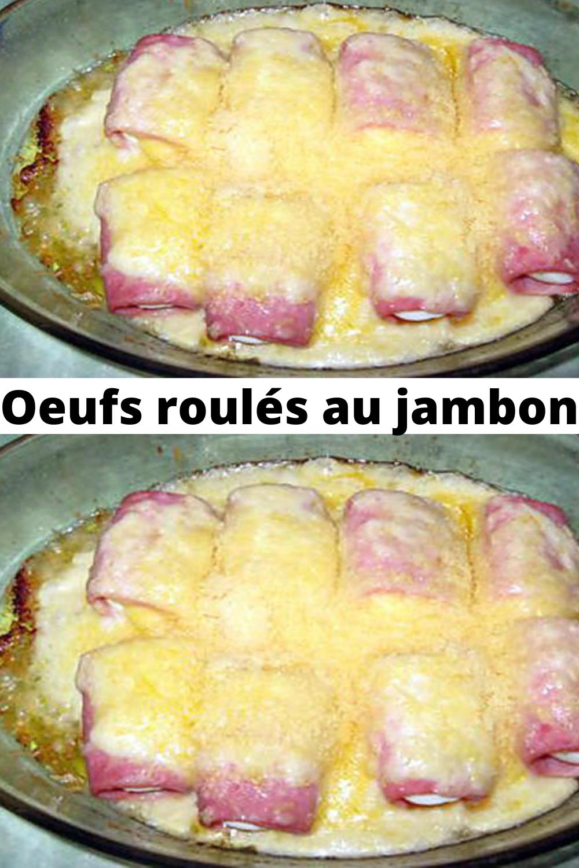 Oeufs roulés au jambon