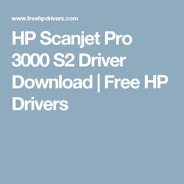 descargar driver hp scanjet pro 3000 s2 gratis