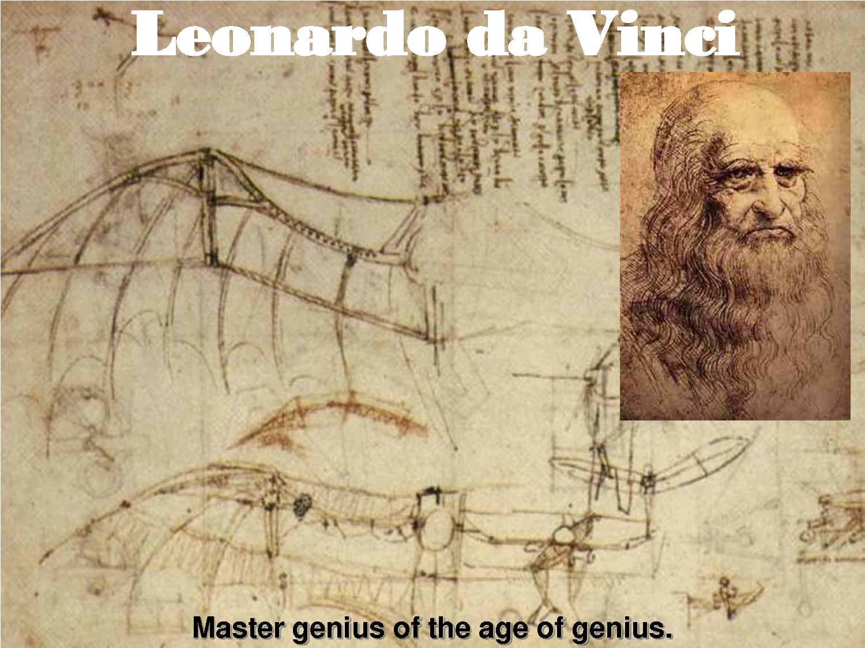 the important contributions of leonardo da vinci To understand da vinci's contribution to the little gland that unwanted growth was an important organ that leonardo on the human body: leonardo da vinci.
