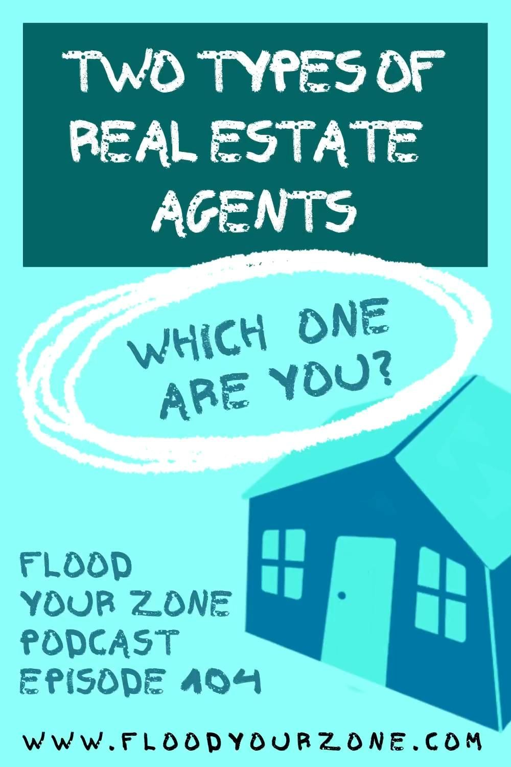 Which type are you??? Listen:  Flood Your Zone: Real Estate Daily Podcast now on Spotify and Stitcher. #podcast #realestatemarketing #floodyourzone