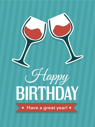 Cheers! Happy Birthday Card. Cheers! A birthday is the ...