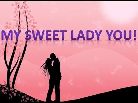 Love Poems for your Girlfriend (My Sweet Lady You) Love quotes for ...