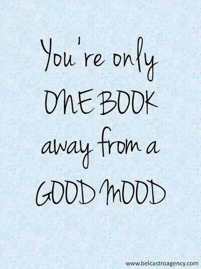 You're only one book away from a good mood.