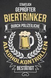 Staatlich geprüfter Biertrinker durch polizeiliche