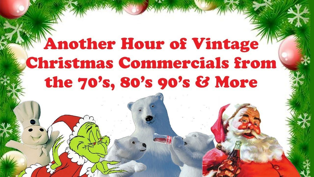 Another Hour Of Vintage Christmas Commercials From The 70s 80s And 90s Youtube Vintage Christmas Retro Christmas Christmas