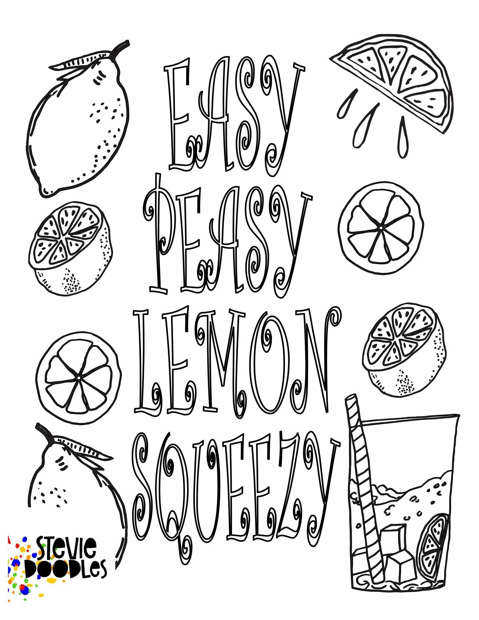 Easy Peasy Lemon Squeezy Free Printable Lemon Coloring Page Stevie Doodles Free Printable Coloring Pages Quote Coloring Pages Printable Coloring Pages