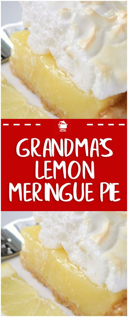 Grandma's Lemon Meringue Pie – Home Family Recipes #lemonmeringuepie