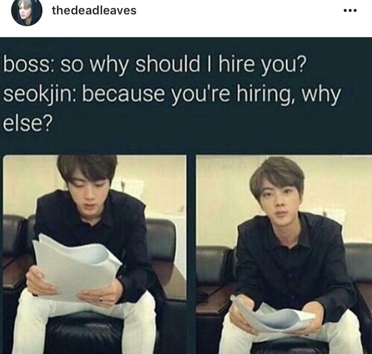 Sass level 100 Korean Pinterest BTS, K pop and Bts memes - why should i hire you